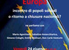 EUROPA incontro di popoli solidali o ritorno a chiusure nazionali?