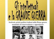Gli intellettuali e la Grande Guerra