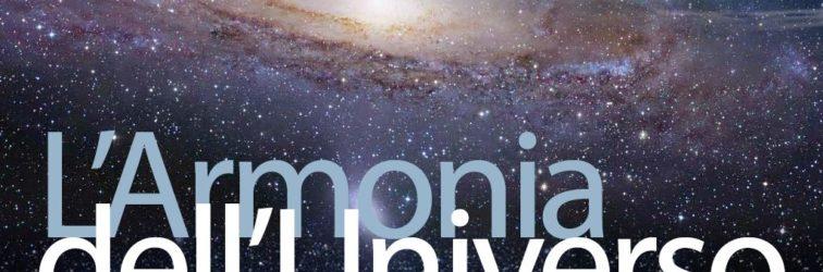 L'armonia dell'Universo. Fra fisica, filosofia e religione, la rivoluzione scientifica apre la strada alla storia moderna