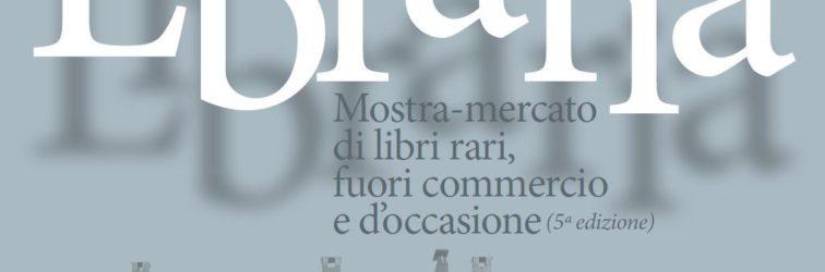 22 aprile LIBRARIA – Mostra mercato del libro raro, fuori commercio e d'occasione